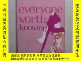 二手書博民逛書店英文原版罕見Everyone Worth Knowing by