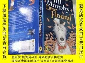 二手書博民逛書店Jill罕見Murphy Dear Hound:吉爾·墨菲親愛的獵犬 Y200392