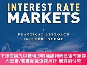 二手書博民逛書店【罕見】 Interest Rate Markets: A Practical Approach to Fixed