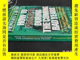 二手書博民逛書店HOW罕見TO PROSPER DURING THE COMIN