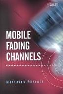 二手書博民逛書店 《Mobile Fading Channels》 R2Y ISBN:0471495492│Wiley