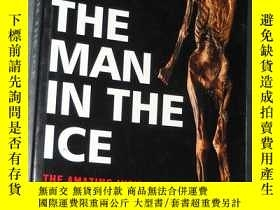 二手書博民逛書店THE罕見MAN IN THE ICE1767 THE MAN