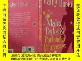 二手書博民逛書店Mates,Dates罕見& Portobello Princesses:伴侶、約會和波托貝羅公主Y20039
