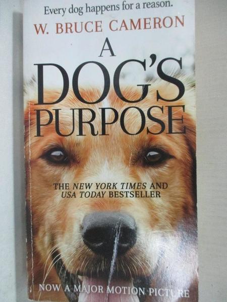 【書寶二手書T1/原文小說_A7Q】A Dog s Purpose_Cameron, W. Bruce