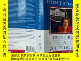 二手書博民逛書店Front罕見Row at the White House :