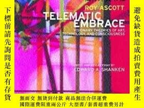 二手書博民逛書店【罕見】Telematic Embrace:Visionary