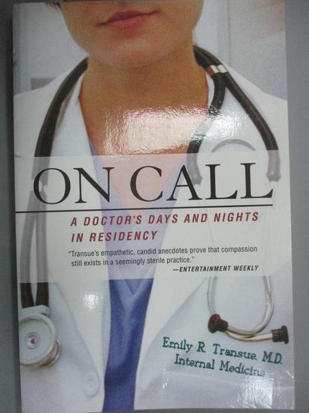 【書寶二手書T1/保健_OHC】On Call: A Doctor's Days And Nights In Residency