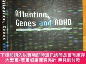 二手書博民逛書店Attention,罕見Genes and ADHD 【詳見圖】Y255351 Florence Levy P