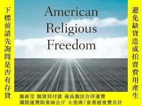 二手書博民逛書店The罕見Rise And Decline Of American Religious FreedomY364