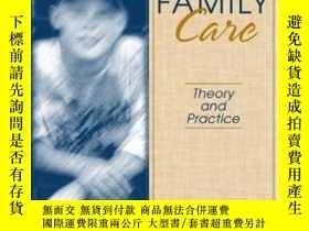 二手書博民逛書店Foster罕見Family Care: Theory And Practice-寄養家庭護理:理論與實踐Y4