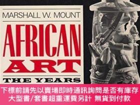 二手書博民逛書店African罕見Art: The Years Since 1920-非洲藝術:1920年以來的歲月Y4149