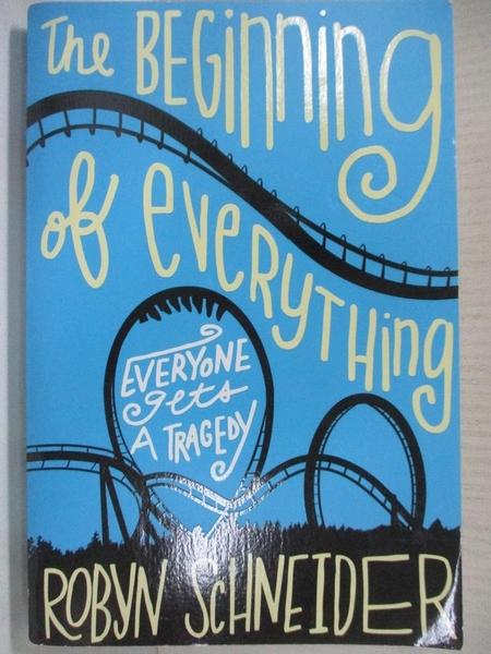 【書寶二手書T1/原文小說_DAK】The Beginning of Everything_Schneider, Robyn