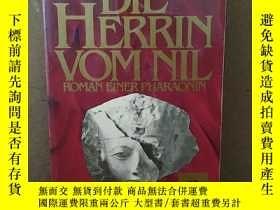 二手書博民逛書店Die罕見Herrin Vom Nil. Roman Einer Pharaonin.法文原版Y269331