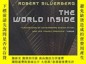 二手書博民逛書店The罕見World InsideY256260 Robert Silverberg Orb Books 出