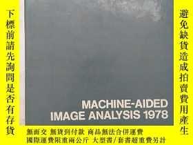 二手書博民逛書店machine-aided罕見image analysis,19
