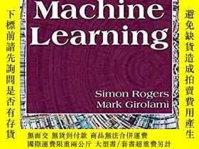 二手書博民逛書店A罕見First Course In Machine Learning-機器學習的第一門課程Y436638 M