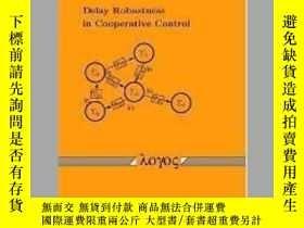 二手書博民逛書店Delay罕見Robustness in Cooperative ControlY405706 Ulrich