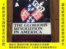 二手書博民逛書店The罕見Glorious Revolution In Amer