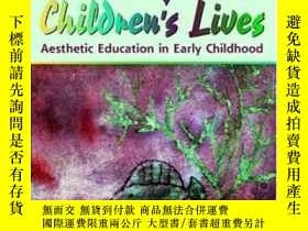 二手書博民逛書店The罕見Arts In Children s Lives: Aesthetic Education In Ear