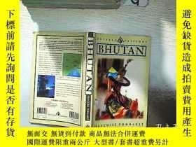二手書博民逛書店BHUTAN罕見不丹Y261116