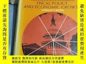 二手書博民逛書店MACROECONOMICS,FISCAL罕見POLICY,AND ECONOMIC GROWTH(宏觀經濟、財政
