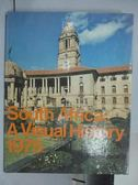 【書寶二手書T2/歷史_QGA】South Africa:A Visual History 1975