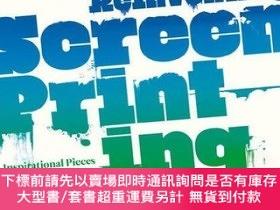 二手書博民逛書店Reinventing罕見Screenprinting: Inspirational Pieces by Cont
