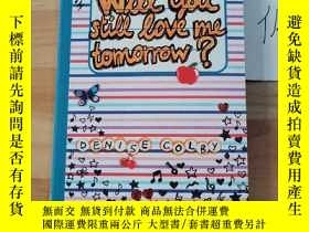 二手書博民逛書店Will罕見you still love me tomorrowY246207