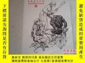 二手書博民逛書店《2011罕見sketch colletich A》16開Y20