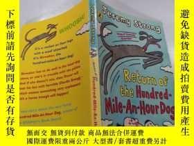二手書博民逛書店return罕見of the hundred-mile-an-hour dog:百裏一小時狗歸來.Y21282