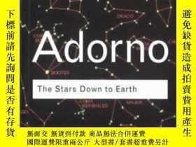 二手書博民逛書店The罕見Stars Down To EarthY255562 Theodor Adorno Routledg