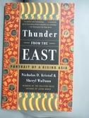 【書寶二手書T1/宗教_JPE】Thunder from the East: Portrait of a Rising Asia_Kristof
