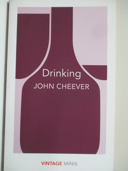 【書寶二手書T1/原文小說_BAL】Drinking: Vintage Minis_John Cheever