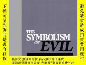 二手書博民逛書店Symbolism罕見Of EvilY364682 Paul Ricoeur Beacon Press 出版