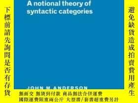 二手書博民逛書店Notional罕見Thry Syntactic CategoriesY256260 John M. Ande