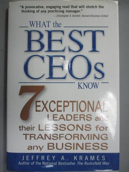 【書寶二手書T1/傳記_IHS】What the Best Ceos Know: 7 Exceptional Leaders and Their Le