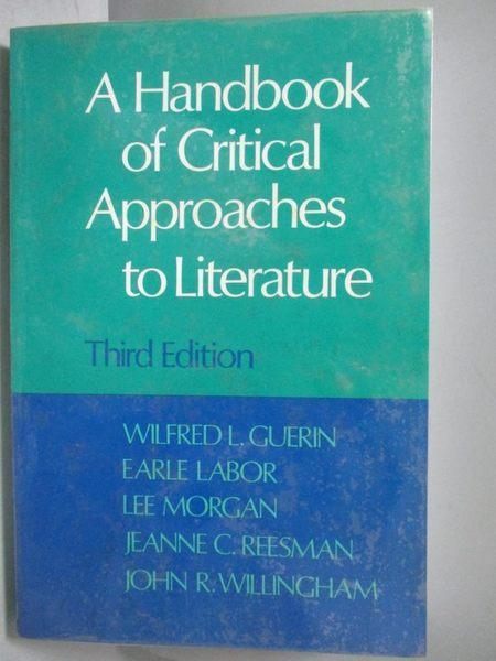 【書寶二手書T6/原文書_OOL】A Handbook of Critical Approaches to Litera