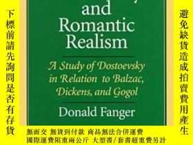 二手書博民逛書店Dostoevsky罕見And Romantic RealismY256260 Donald Fanger N
