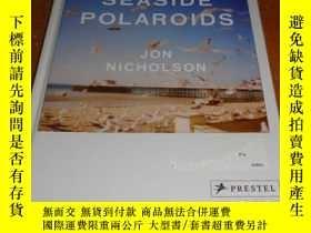 二手書博民逛書店2手英文罕見Seaside Polaroids 海邊 寶麗來 x
