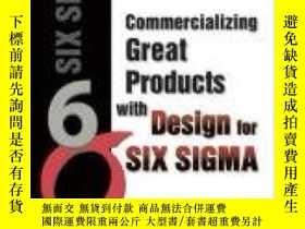 二手書博民逛書店Commercializing罕見Great Products With Design For Six Sigma