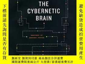 二手書博民逛書店The罕見Cybernetic Brain-控制論大腦Y436638 Andrew Pickering Uni