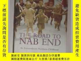 二手書博民逛書店英文原版罕見The Road to NAB END by WIL