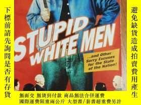 二手書博民逛書店stupid罕見white menY281211 michael