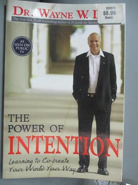 【書寶二手書T8/勵志_ZCZ】The Power of Intention_Dyer, Dr. Wayne W.