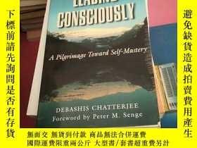 二手書博民逛書店Leading罕見Consciously:A Pilgrimag