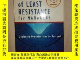 二手書博民逛書店英文原版罕見The Path of Least Resistance for Managers by Robert