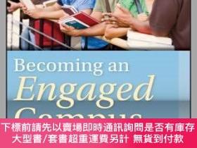 二手書博民逛書店預訂Becoming罕見An Engaged Campus: A Practical Guide For Inst