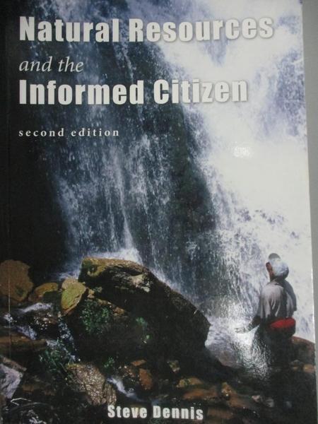 【書寶二手書T9/原文書_DOA】Natural resources and the informed citizen_Steve Dennis