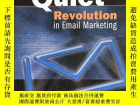 二手書博民逛書店The罕見Quiet Revolution in Email M