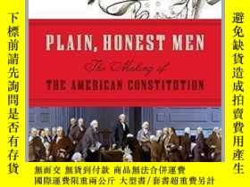 二手書博民逛書店Plain,罕見Honest Men:The Making of the American Constitutio